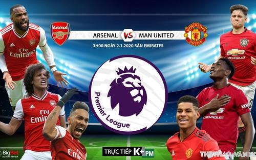 Soi kèo Arsenal vs MU (03h00 ngày 2/1). Vòng 21 giải Ngoại hạng Anh. Trực tiếp K+PM