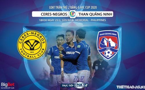 Soi kèo AFC Cup: Ceres Negros vs Than Quảng Ninh (18h30 ngày 25/2). Trực tiếp FOX Sports 2