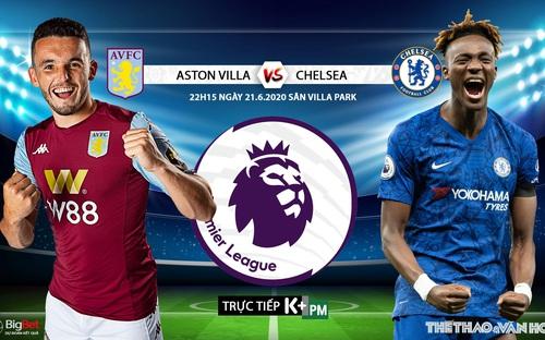 Soi kèo bóng đá Aston Villa vs Chelsea. Trực tiếp bóng đá Vòng 30 Ngoại hạng Anh. K+. K+PM