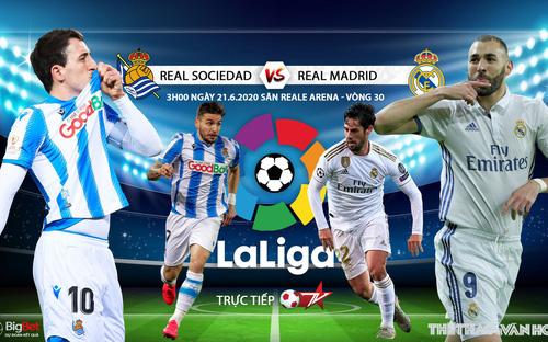 Soi kèo bóng đá Real Sociedad - Real Madrid. Trực tiếp bóng đá Vòng 30 La Liga. Trực tiếp BĐTV