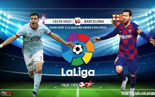 Soi kèo bóng đá Celta Vigo vs Barcelona. Trực tiếp bóng đá Vòng 32 La Liga. BĐTV