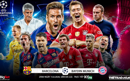 Soi kèo nhà cái Barcelona- Bayern Munich. Tứ kết Cúp C1 châu Âu. Trực tiếp K+PM