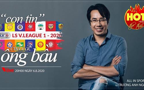 """HOT TREND thể thao số 20: Bóng đá Việt hay """"con tin"""" của các ông bầu?"""