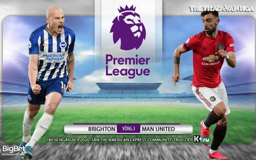 Soi kèo Brighton - Man United (18h30 ngày 26/9). Vòng 3 Ngoại hạng Anh. Trực tiếp K+PM