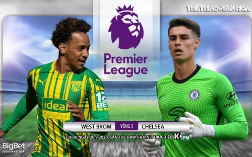 Soi kèo nhà cái West Brom vs Chelsea. Vòng 3 Ngoại hạng Anh. Trực tiếp K+PM